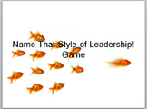 Leadership Styles- Name That Style of Leadership Game