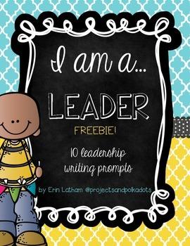 Leadership Writing Prompts FREEBIE!