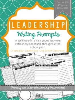 Leadership Writing Prompts {25 prompts for the 2nd-4th Grade Classroom}