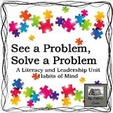 Leadership and Literacy unit - See a problem, solve a prob