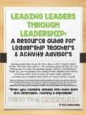Leading Leaders Through Leadership BUNDLE: A Resource Guide