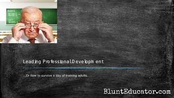 Leading Professional Development (or How to Survive a Day Leading Adults)