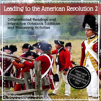 Leading to the American Revolution 2: Leveled Readings & Notebook Activities