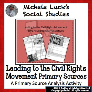 Leading to the Civil Rights Movement Primary Source Analysis Assignment