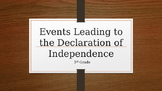 Leading to the Declaration of Independence