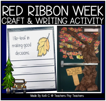 Red Ribbon Week- We Be-leaf in Making Good Choices