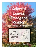 Leaf Emergent Reader--Fall Seasonal Activity