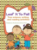Leaf It To Fall: Science and More