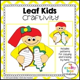 Leaf Craft {Leaf Kids}