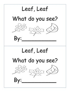 Leaf, Leaf What do you see? {Color Word Emergent Reader}