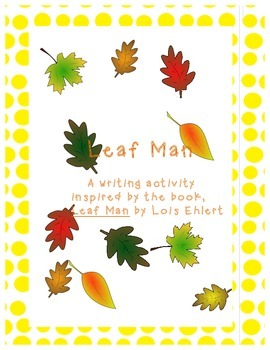 Leaf Man Autumn Writing Lesson and Craftivity