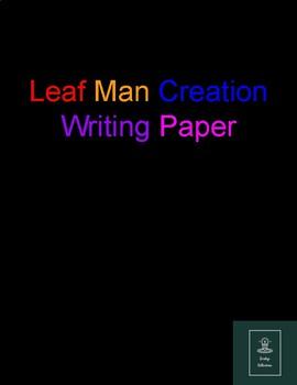 Leaf Man Creation Writing Paper