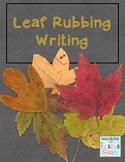 Leaf Rubbing Writing ~ Freebie