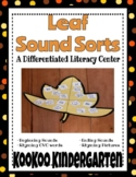 Leaf Sound Sorts-A Differentiated Literacy Center
