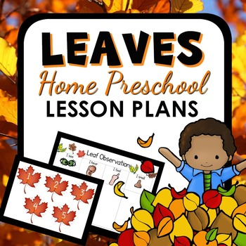 Leaf Theme Home Preschool Lesson Plan Pack