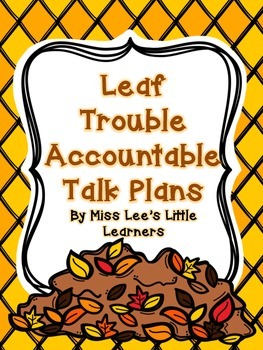 Leaf Trouble Accountable Talk Unit