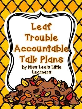 Leaf Trouble Accountable Talk Unit