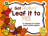 Leaf it to Me: a Collection of Games for rhythmic improvisation