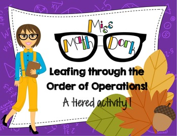 Order of Operations: Leafing Through a 3-tiered activity.