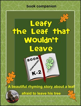 Leafy the Leaf that Wouldn't Leave Book Companion