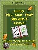 Leafy the Leaf that Wouldn't Leave (a book companion)