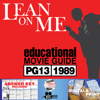 Lean On Me Movie Guide | Questions | Worksheet (PG13 - 1989)