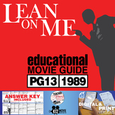 Lean On Me Movie Guide | Questions | Worksheet (PG13 - 1989)