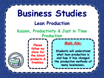 Lean Production, Kaizen, Just In Time (JIT) & Productivity