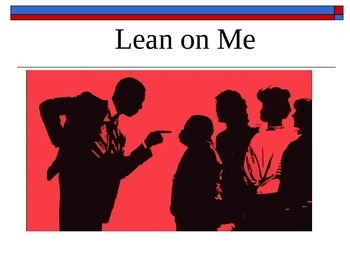 Lean on Me - A Joe Clark Power Point Black History Month