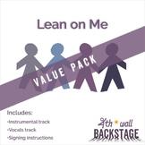Lean on Me *Value Pack*