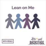 Lean on Me - Vocal Track