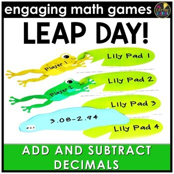 Leap Day Adding and Subtracting Decimals