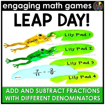 Leap Day Adding and Subtracting Fractions (Different Denominators)