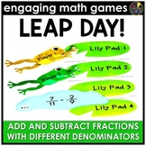 Leap Day Adding and Subtracting Fractions - Different Denominators