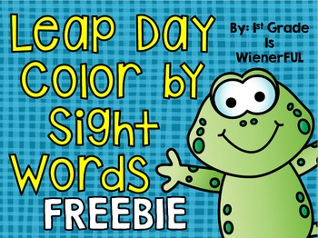 Leap Day Color by Sight Words FREEBIE  for 1st-2nd
