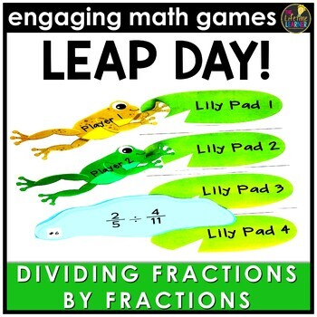 Leap Day Dividing Fractions by Fractions