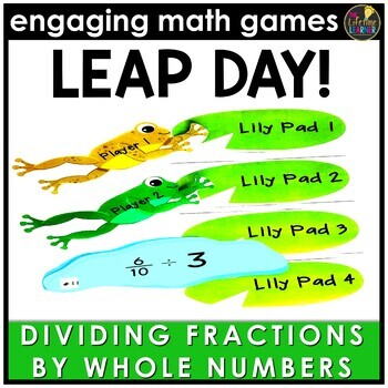 Leap Day Dividing Fractions by Whole Numbers