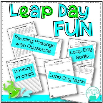 Leap Day Fun! Reading Passage, Writing Prompt, & Math Acti