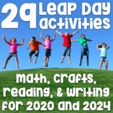 Leap Year - Leap Day - 2020 - 2024 - 29 Activities for Feb