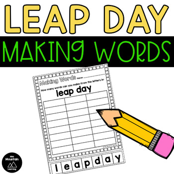 Leap Day- Making Words