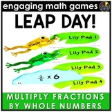 Leap Day Multiplying Fractions by Whole Numbers