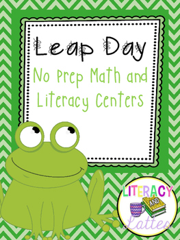 Leap Day {No Prep Math and Literacy Centers}
