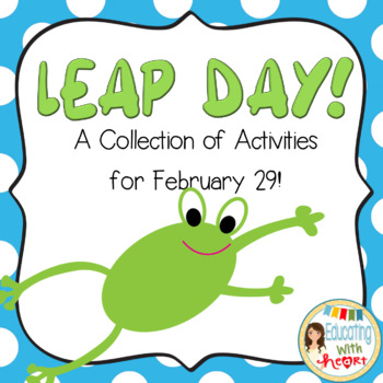 Leap Day: Reading and Math Activities for February 29th