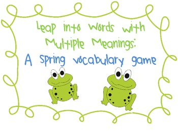 Leap Into Words with Multiple Meanings: A Spring Vocabulary Game
