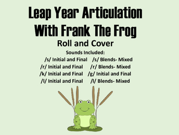 Leap Year Articulation Roll and Cover with Frank the Frog S, R, L, K, G