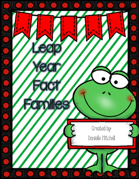 Leap Year:  Fact Families:  Frog Theme