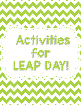 Leap Year (Leap Day) Activities