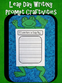 Leap Year {Leap Day Writing Prompt Craftivity}