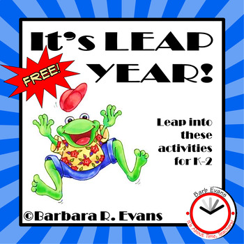 LEAP YEAR ACTIVITIES Literacy Math Creative and Critical Thinking