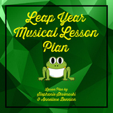 Leap Year Musical Lesson Plan
